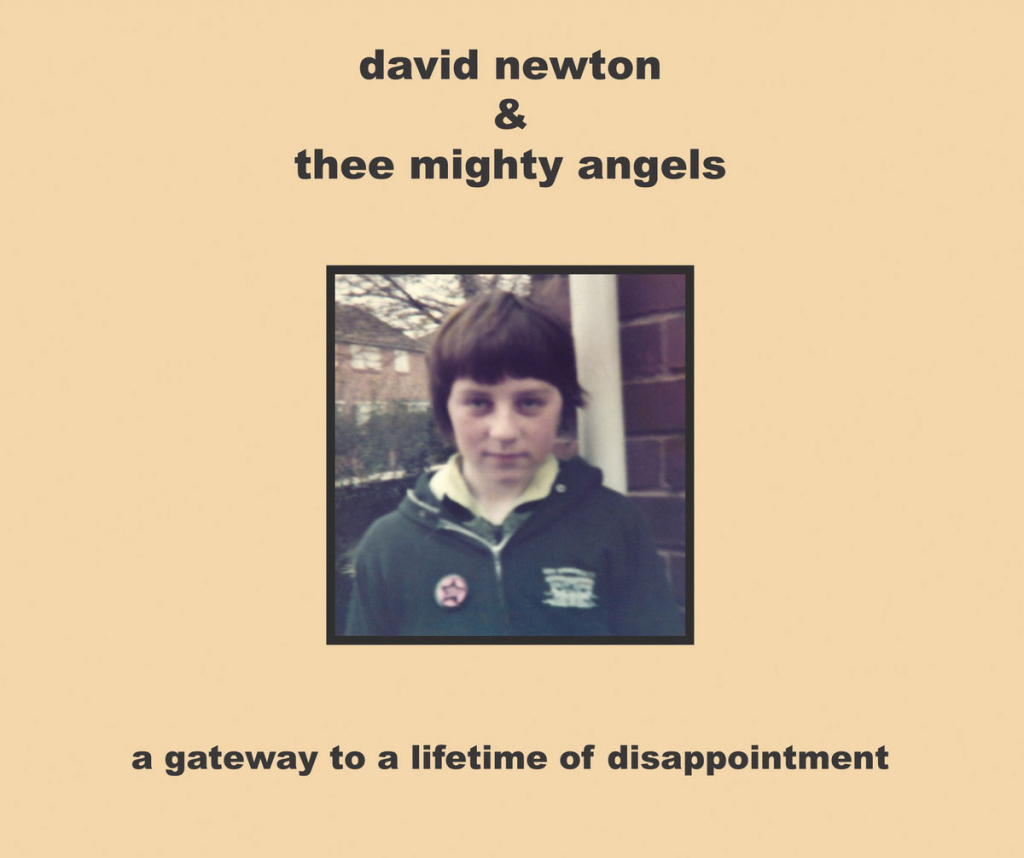 david newton & a gateway to a lifetime of disapointment